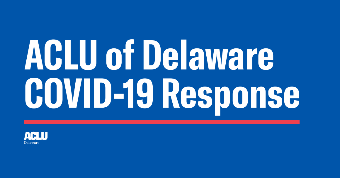ACLU-DE COVID-19 Response