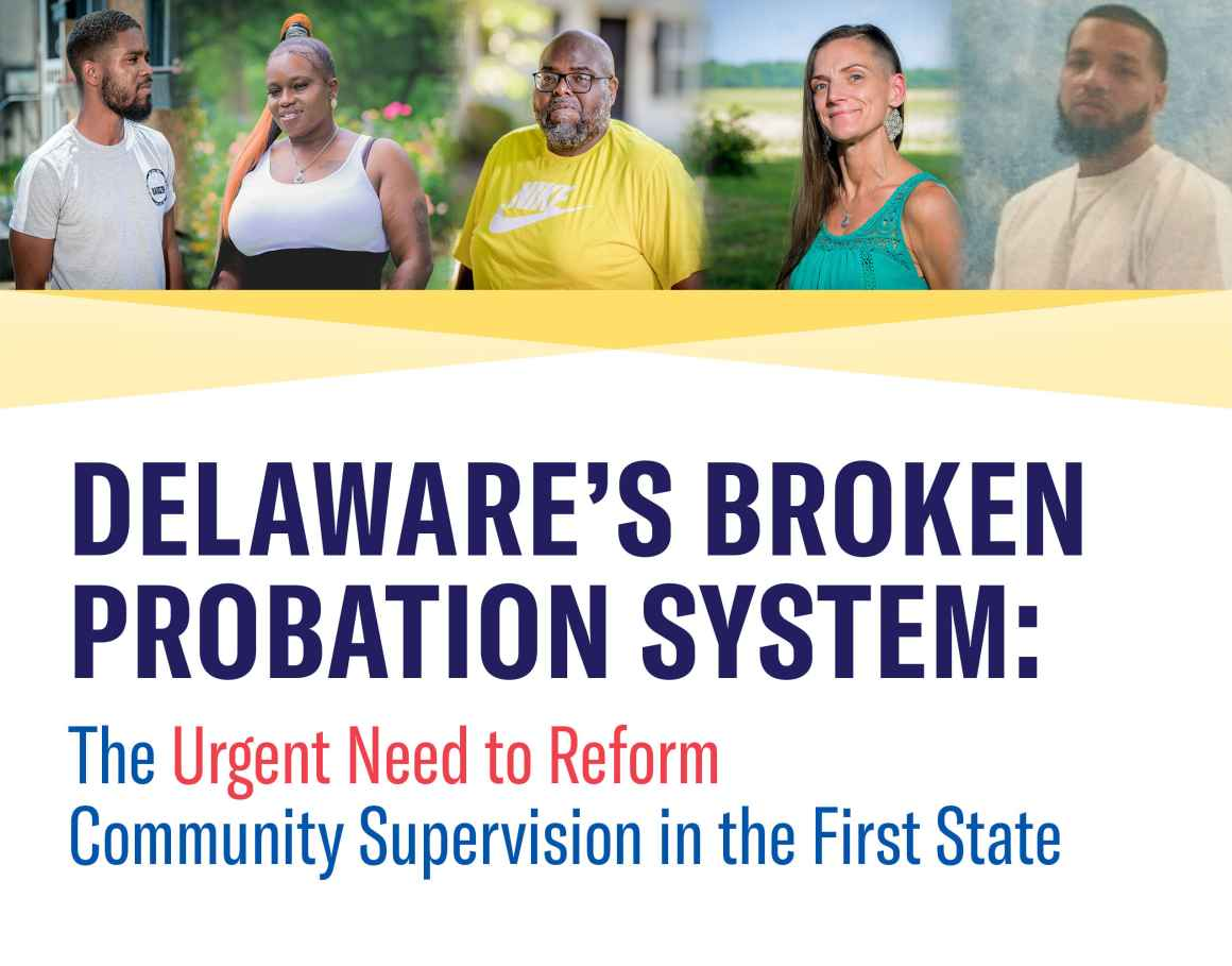 Delaware's Broken Probation System: The Urgent Need to Reform Community Supervision in the First State