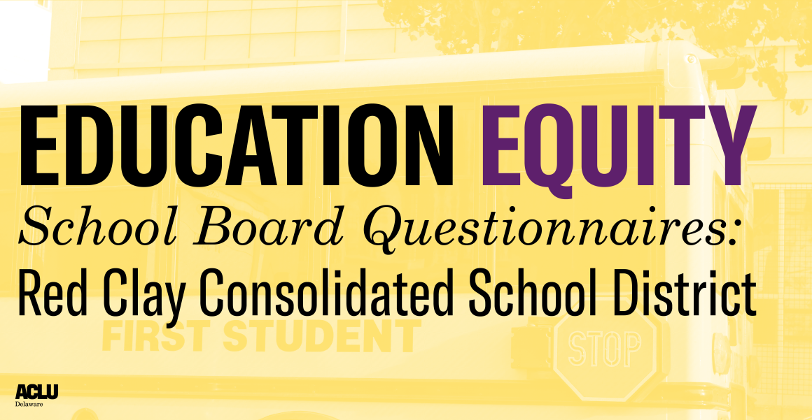 Education Equity School Board Questionnaires: Red Clay