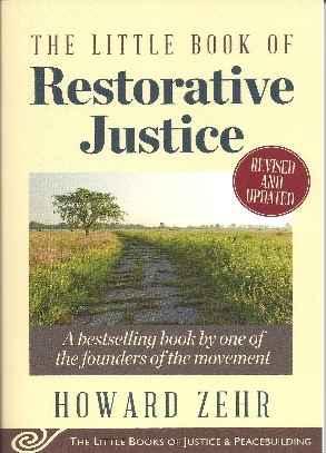 Little Book of Restorative Justice