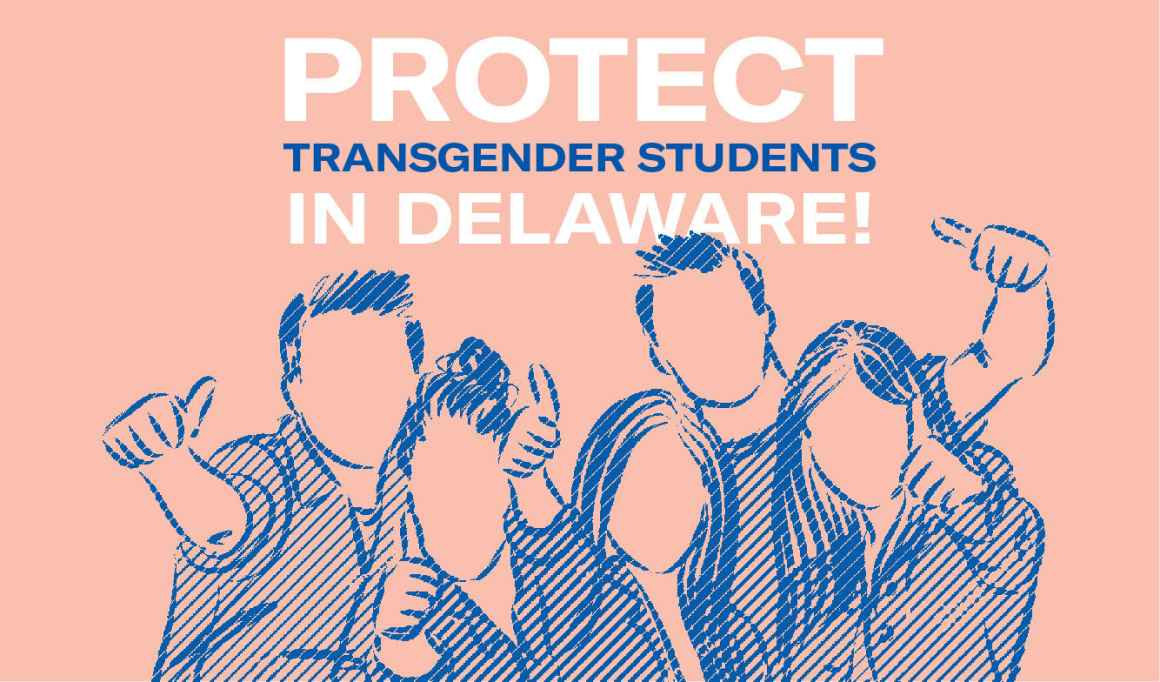 Protect Delaware's Transgender Students!