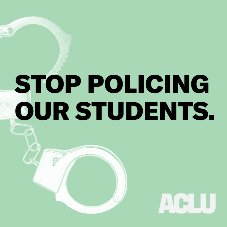 Stop policing our students.