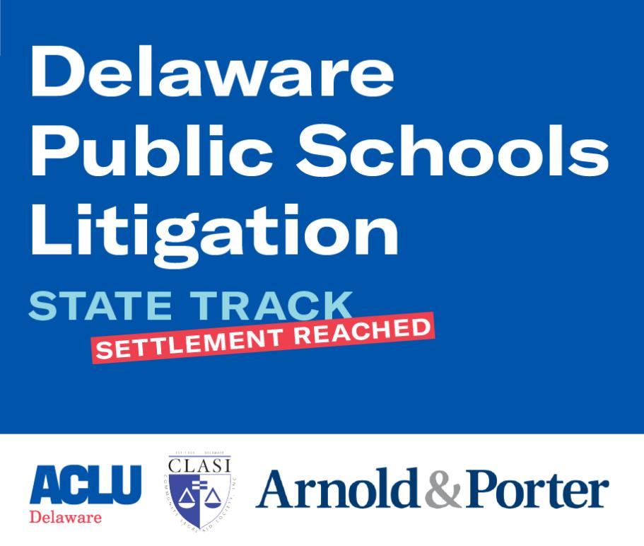 DE public schools litigation - state track settlement reached