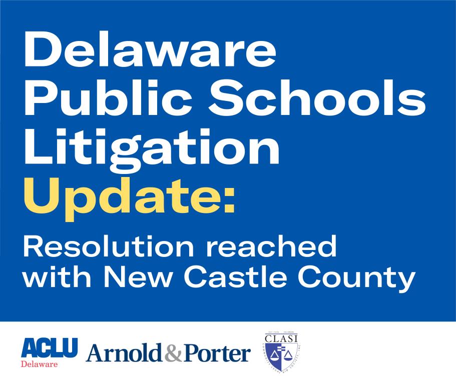 Delaware public schools litigation update: NCC resolution