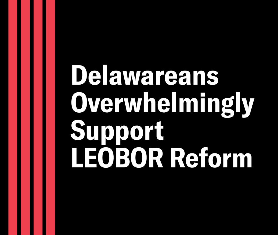 Delawareans overwhelmingly support LEOBOR reform