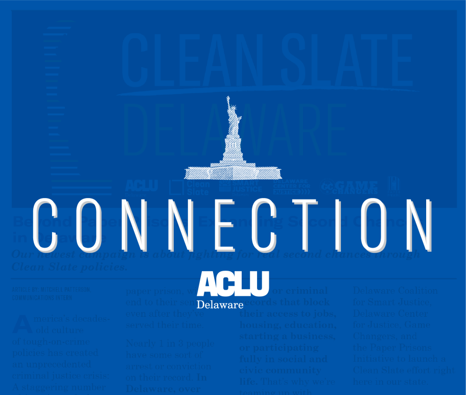 """Statue of Liberty over the word """"Connection"""" with the ACLU of Delaware logo underneath."""