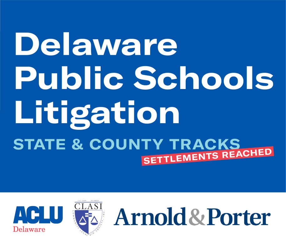 Delaware Public Schools Litigation State & County Tracks - Settlements Reached